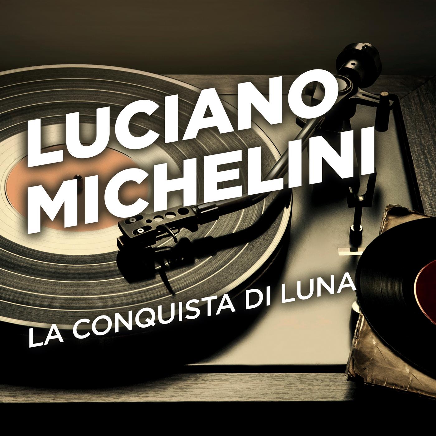 La conquista di luna - Luciano Michelini