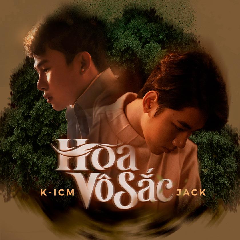 Hoa Vô Sắc (Single) - Jack - K-ICM