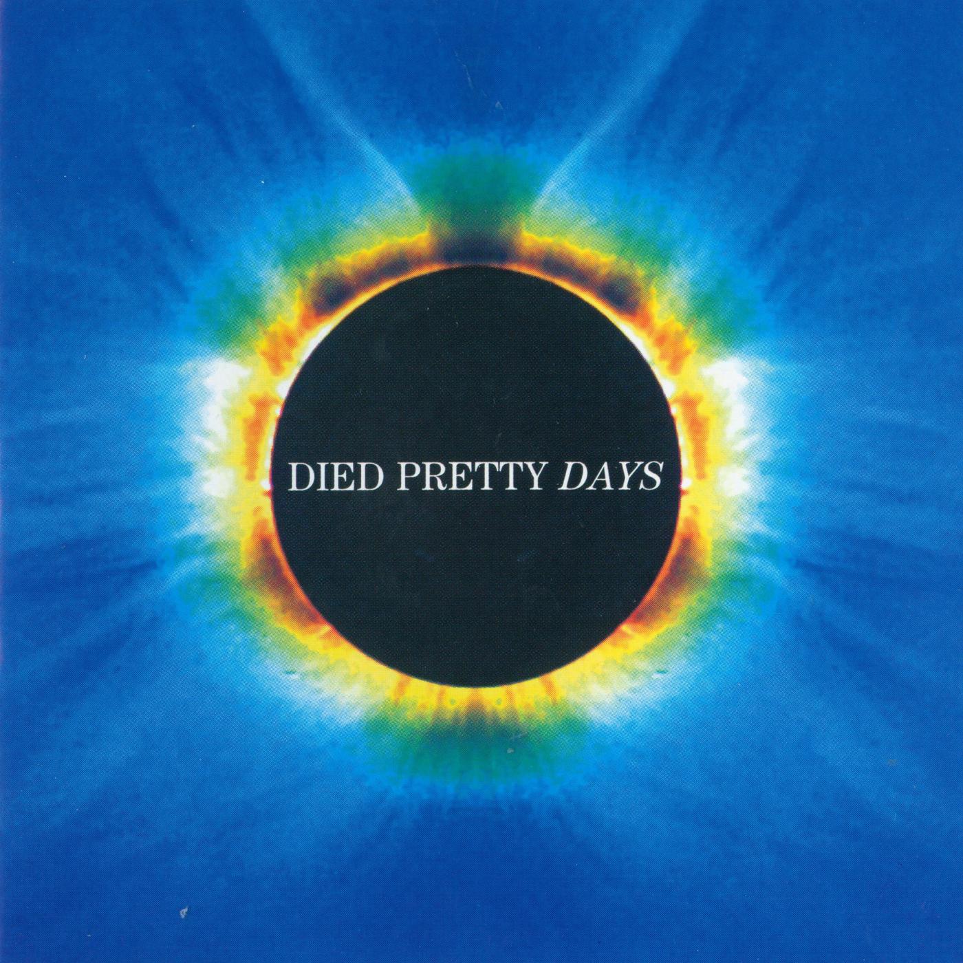 Days - Died Pretty