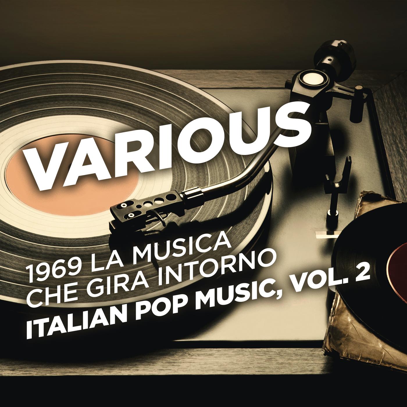 1969 La musica che gira intorno - Italian Pop Music, Vol. 2 - Various Artists