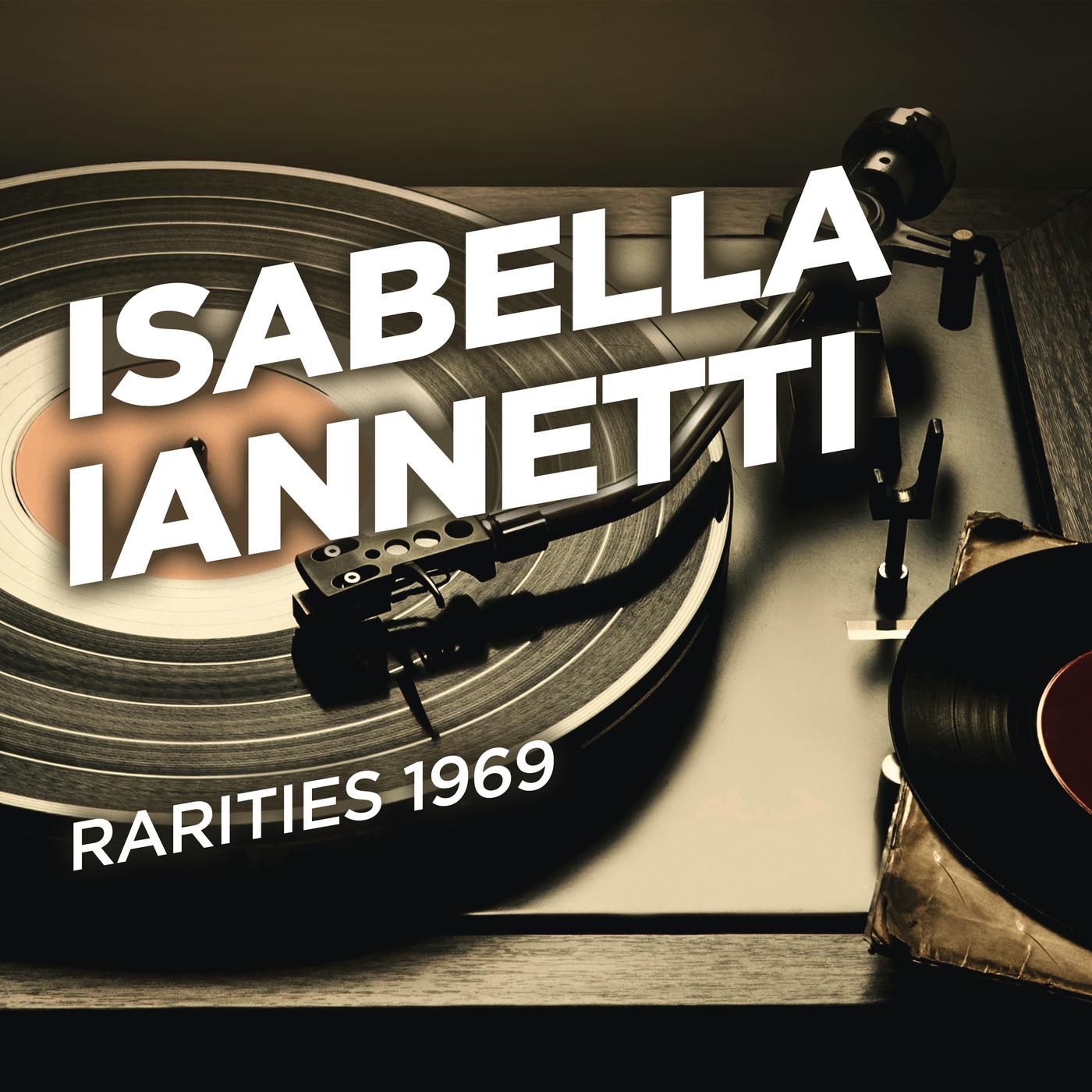 Rarities 1969 - Isabella Iannetti