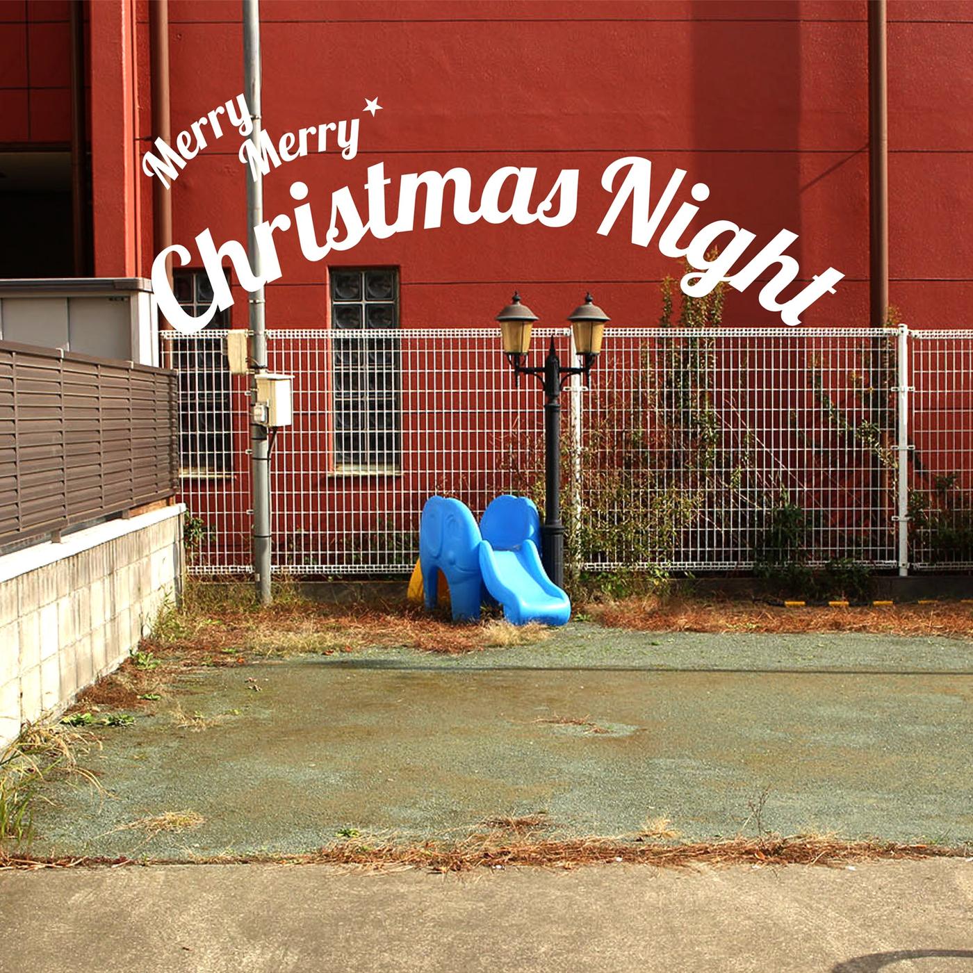 Merry Merry Christmas Night - okazakitaiiku