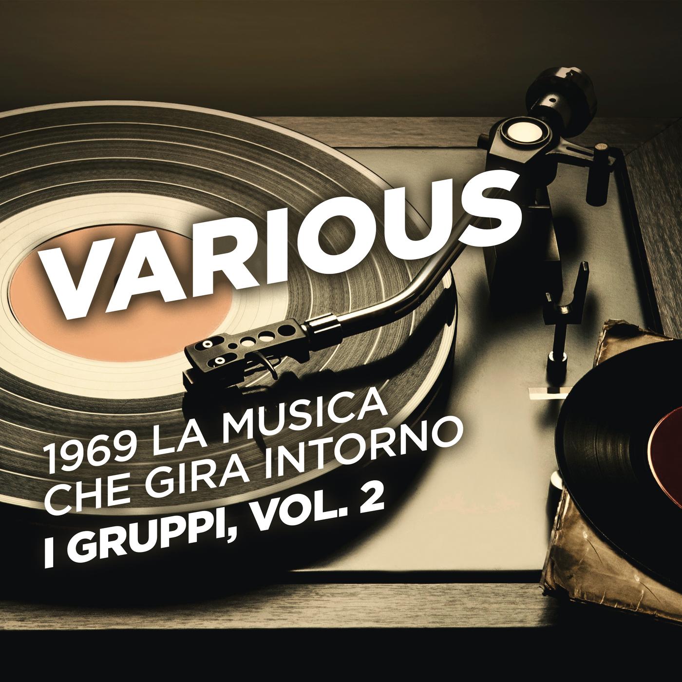 1969 La musica che gira intorno - I gruppi, Vol. 2 - Various Artists