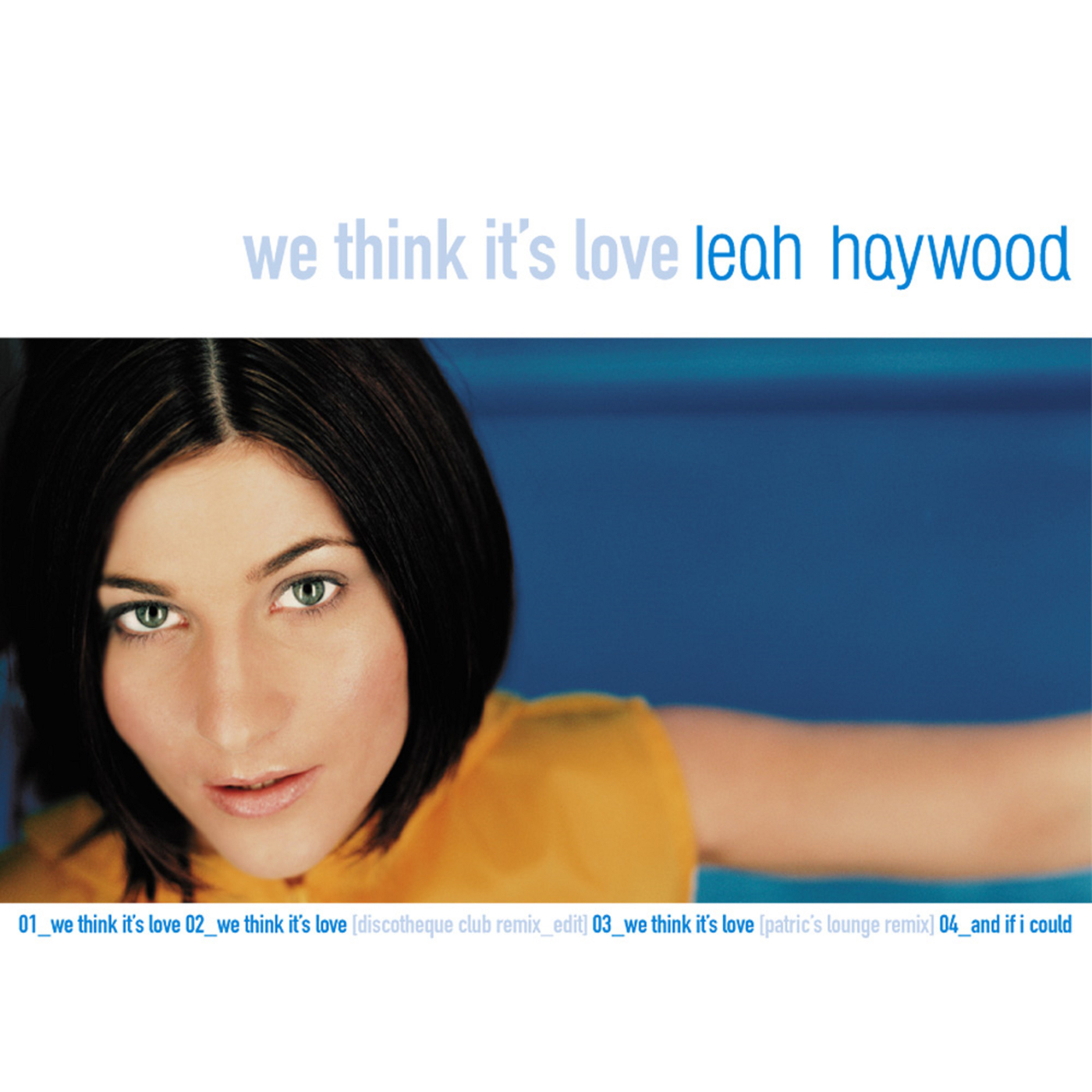 We Think It's Love - Leah Haywood