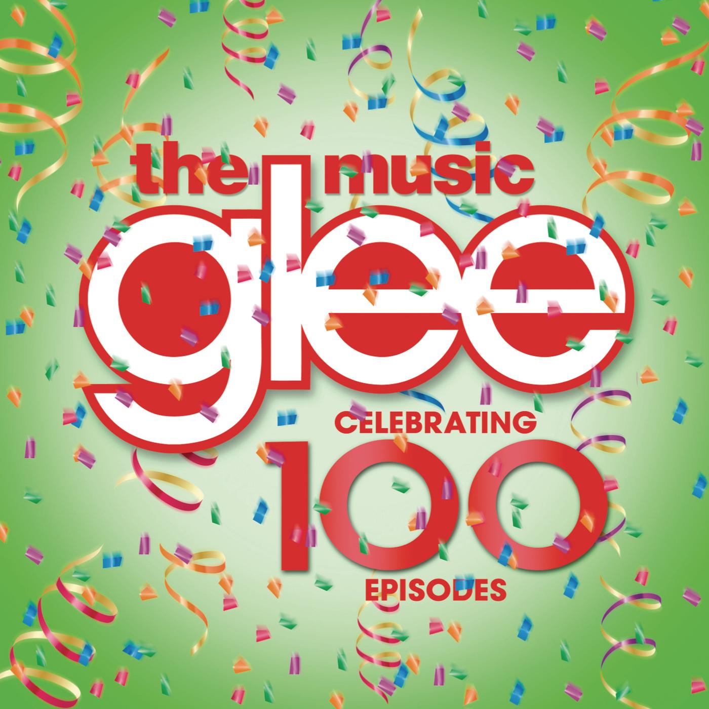 Glee: The Music - Celebrating 100 Episodes - Glee Cast
