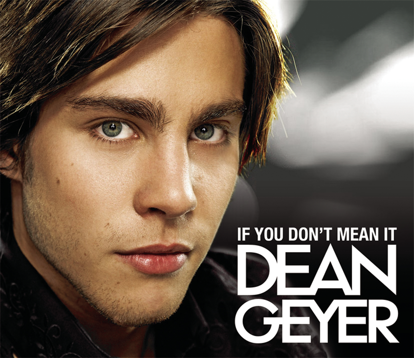 If You Don't Mean It - Dean Geyer