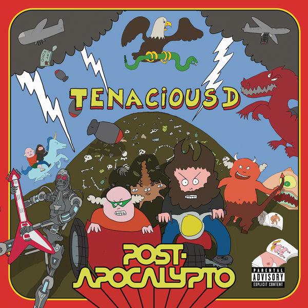 Post-Apocalypto - Tenacious D