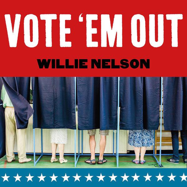 Vote  - Willie Nelson