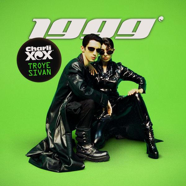 1999 (Alphalove Remix) - Charli XCX - Troye Sivan
