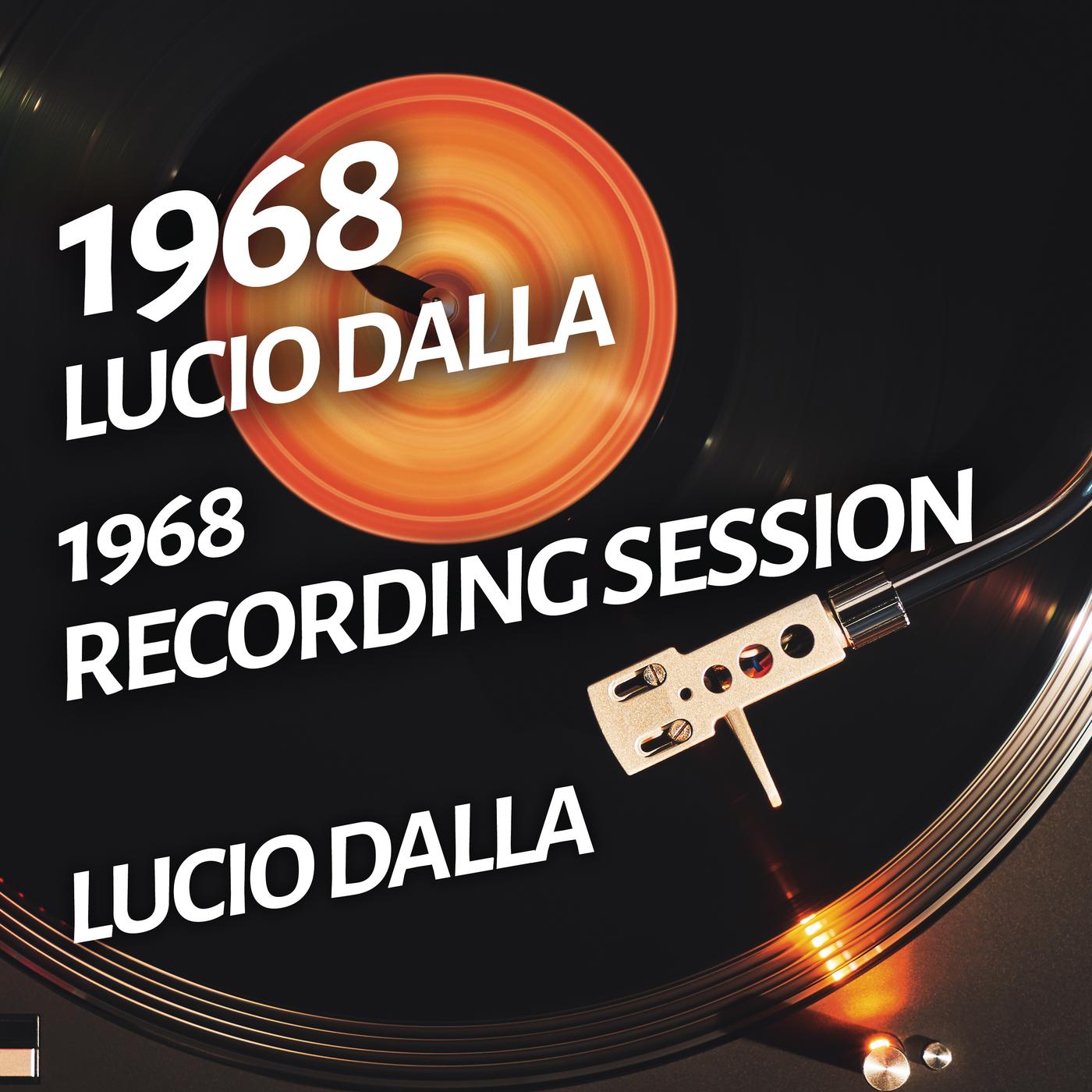 1968 Recording Session - Lucio Dalla