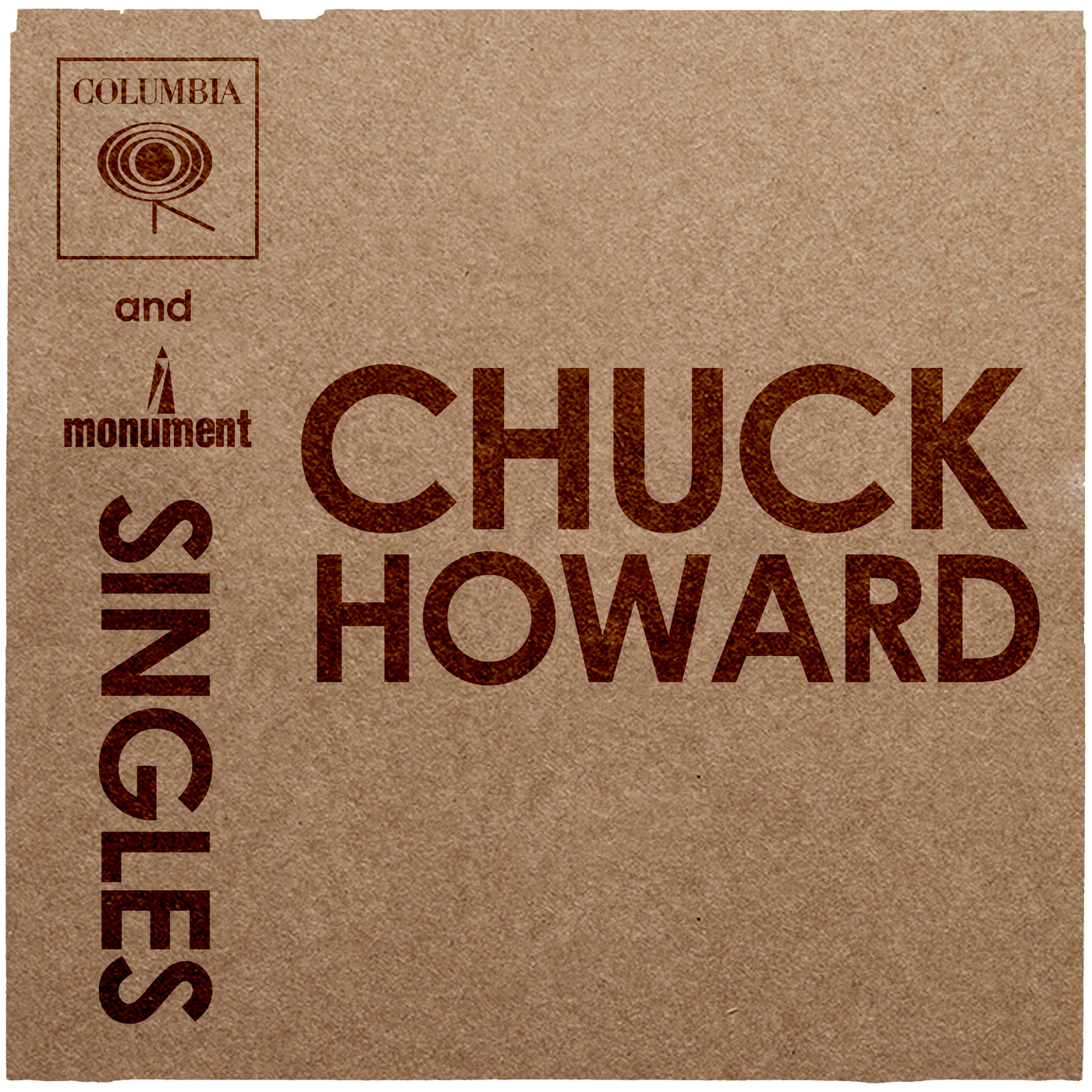 Columbia & Monument Singles - Chuck Howard