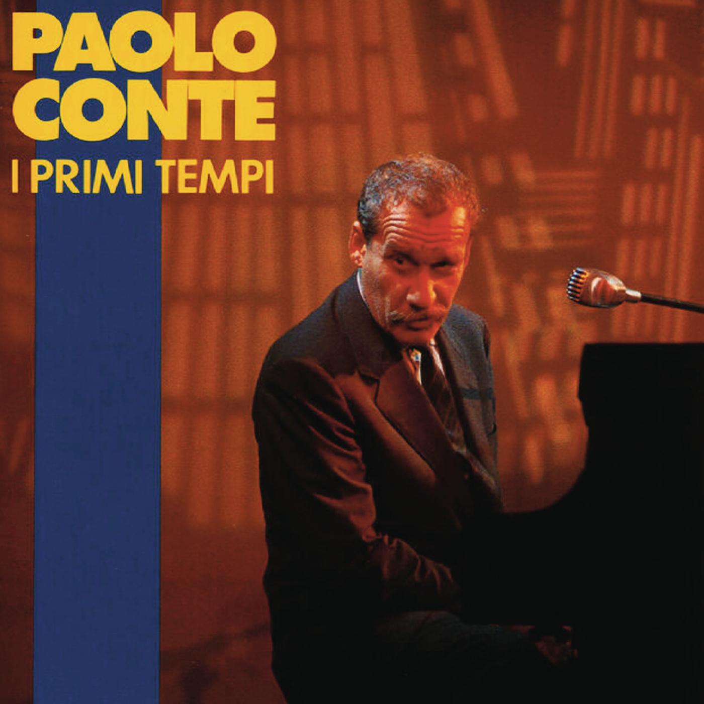 I primi tempi - Paolo Conte