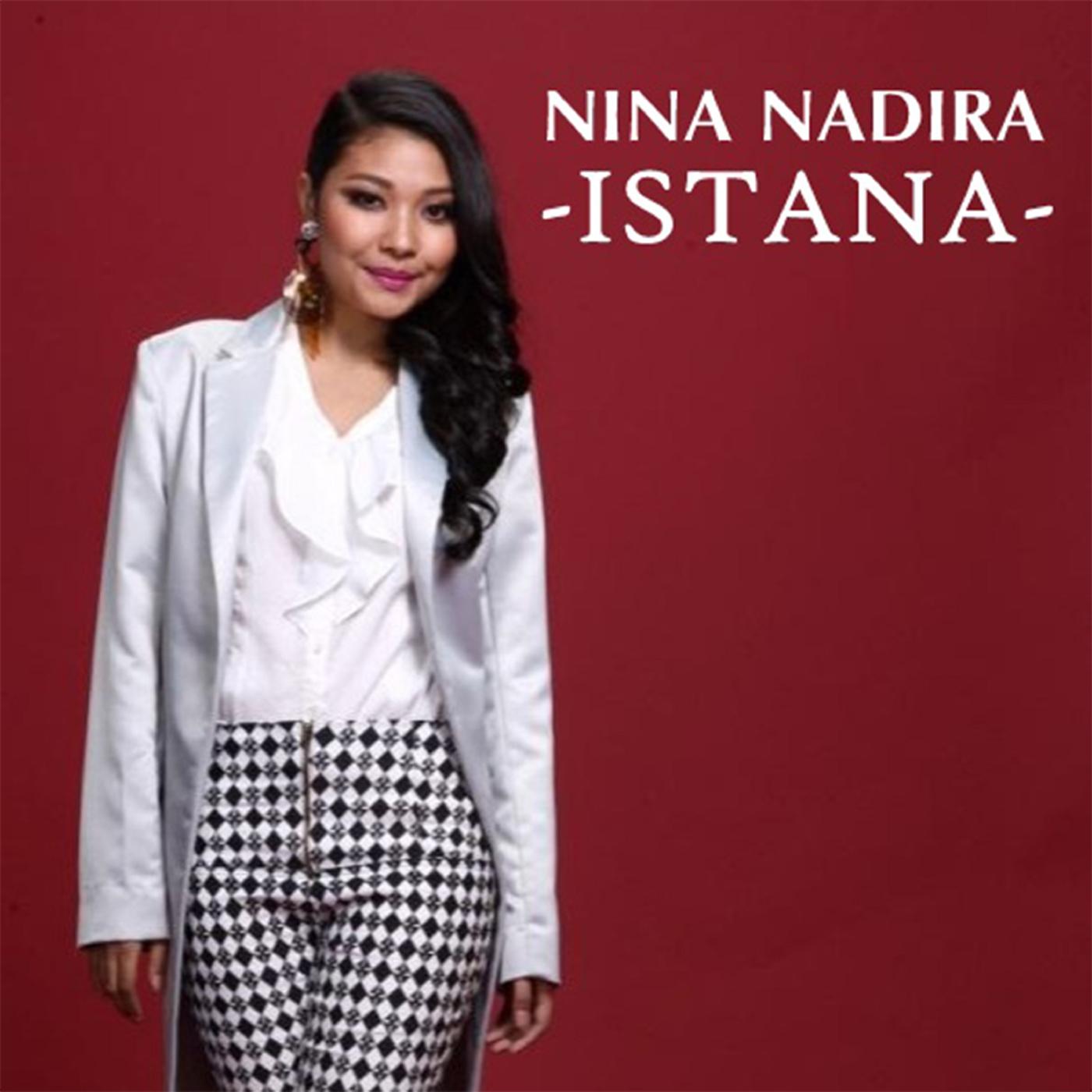Istana - Nina Nadira