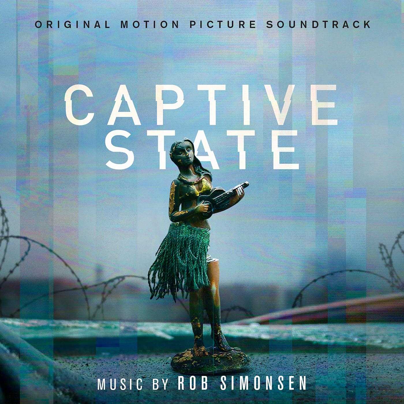 Captive State (Original Motion Picture Soundtrack) - Rob Simonsen