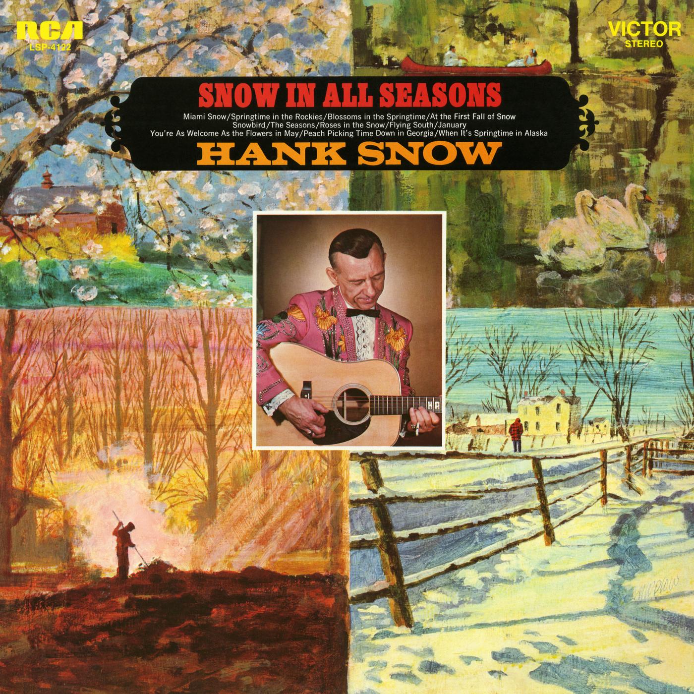 Snow In All Seasons - Hank Snow