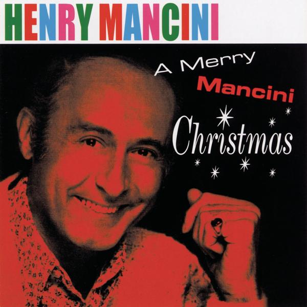 A Merry Mancini Christmas - Henry Mancini