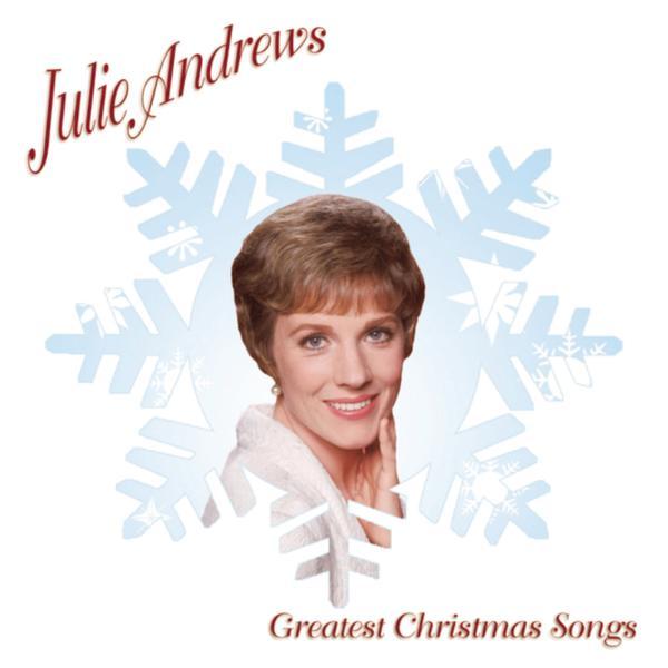 Greatest Christmas Songs - Julie Andrews
