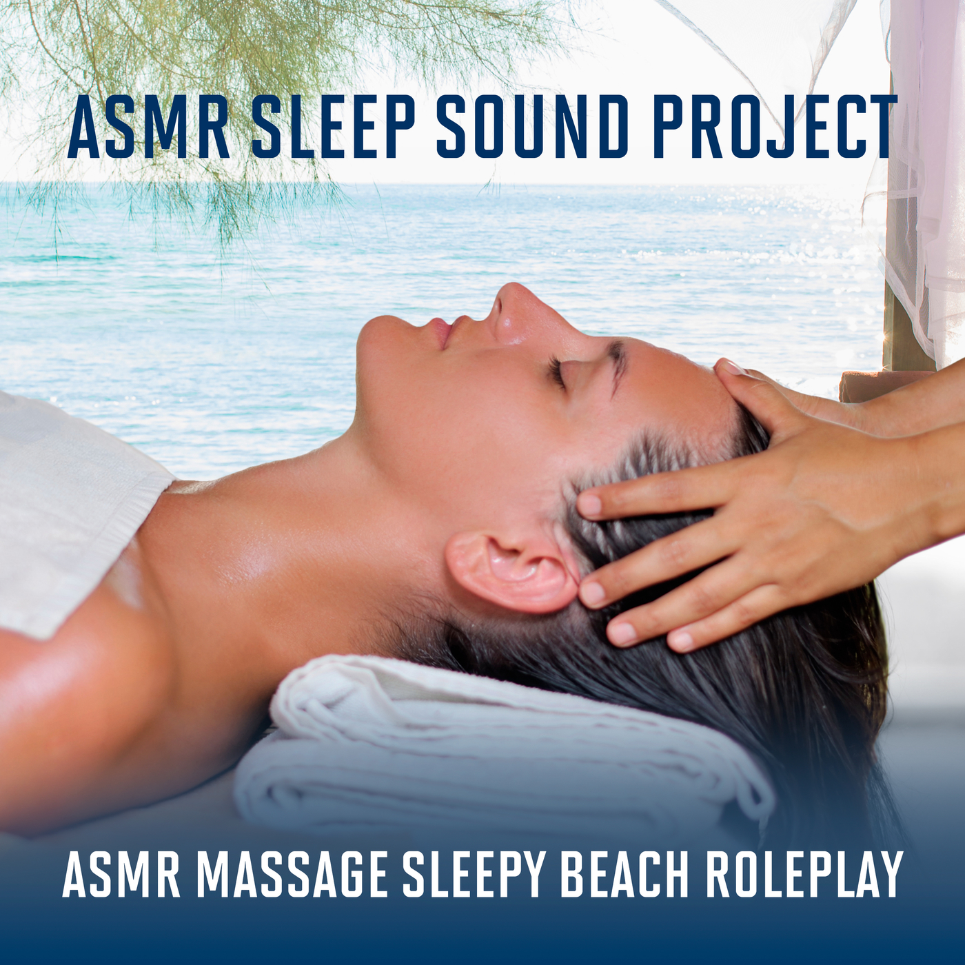 ASMR Massage - Sleepy Beach Roleplay - ASMR Sleep Sound Project