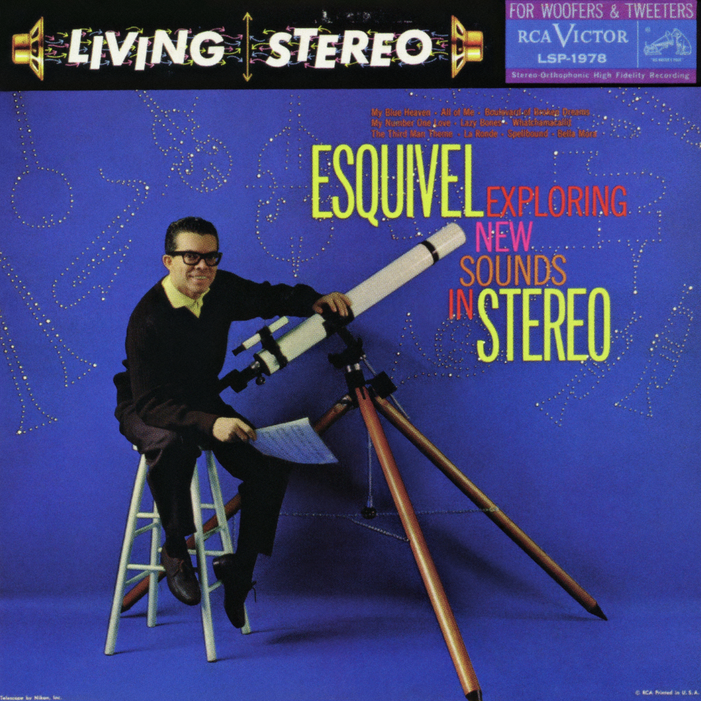 Exploring New Sounds In Stereo - Esquivel