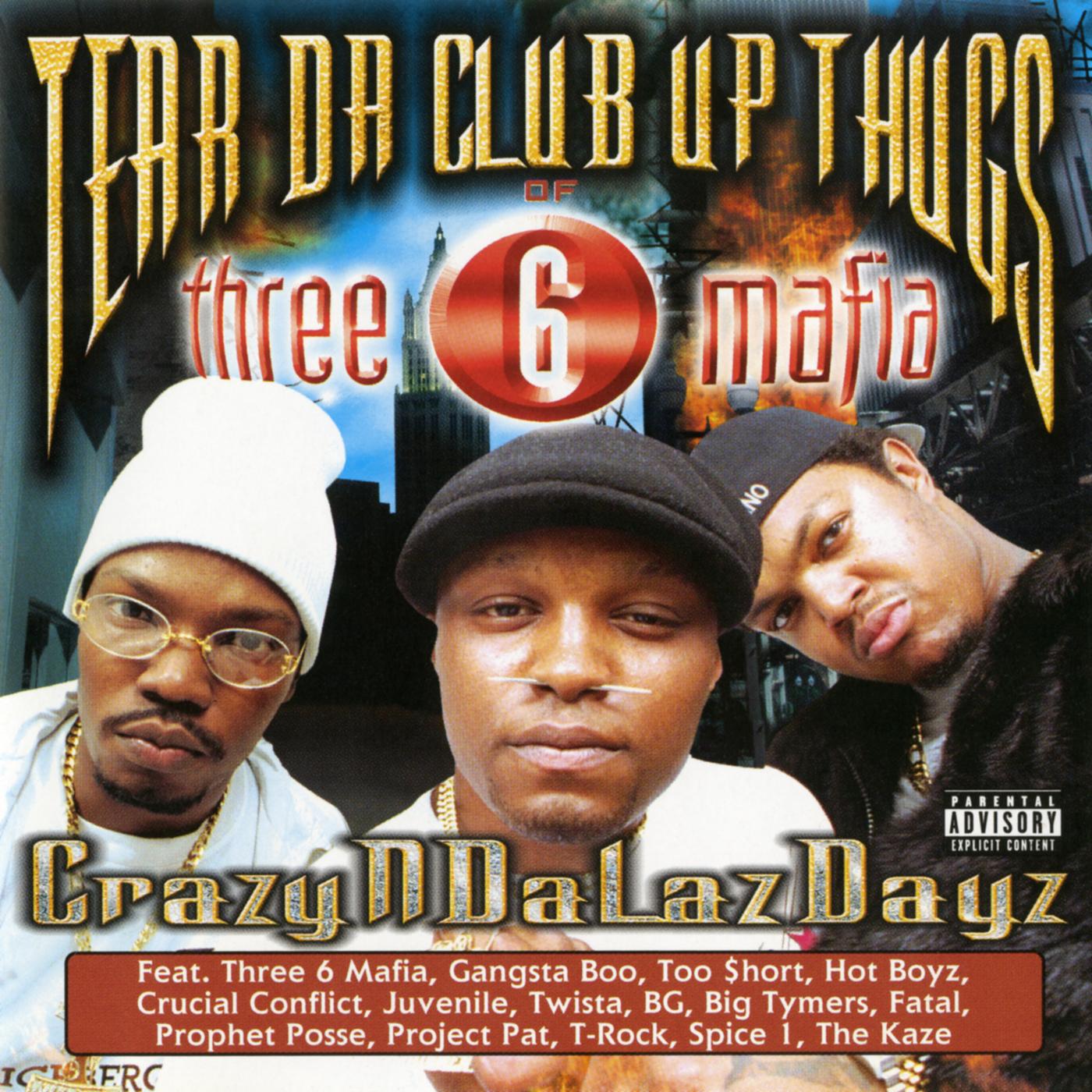 Crazyndalazdayz - Tear Da Club Up Thugs