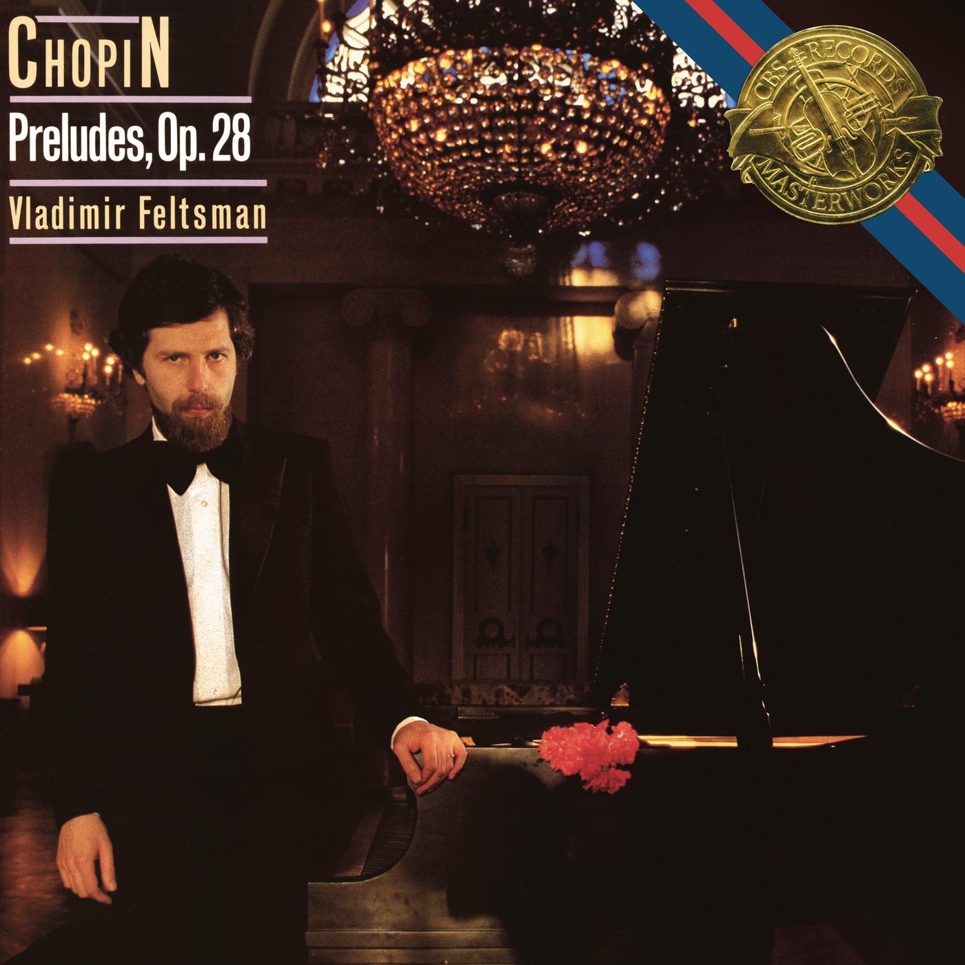 Chopin: Preludes, Op. 28 - Vladimir Feltsman