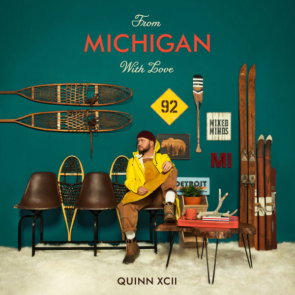 From Michigan With Love - Quinn XCII
