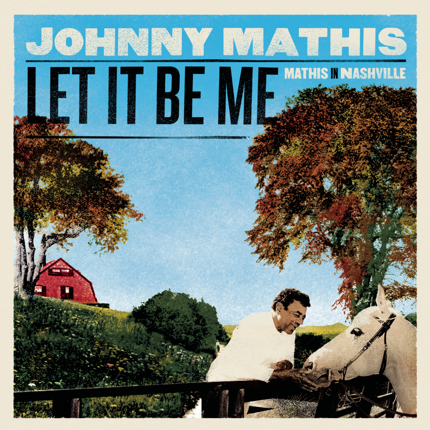 Let It Be Me - Mathis In Nashville - Johnny Mathis