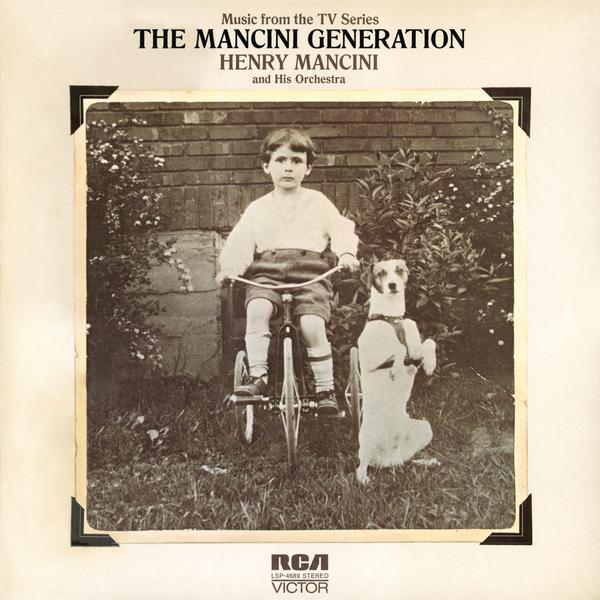 The Mancini Generation - Henry Mancini & His Orchestra
