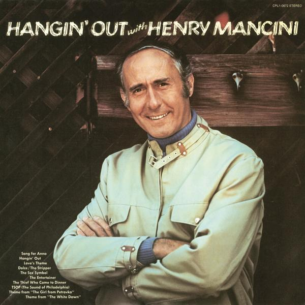 Hangin' Out with Henry Mancini - Henry Mancini & His Orchestra