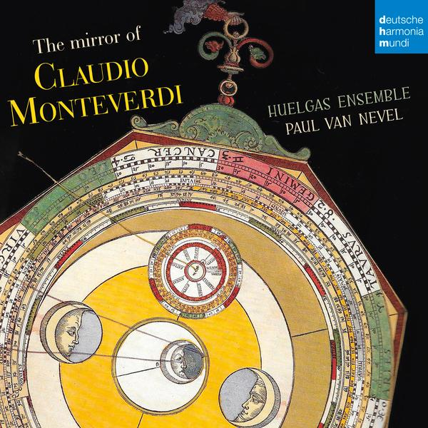 The Mirror of Claudio Monteverdi - Huelgas Ensemble