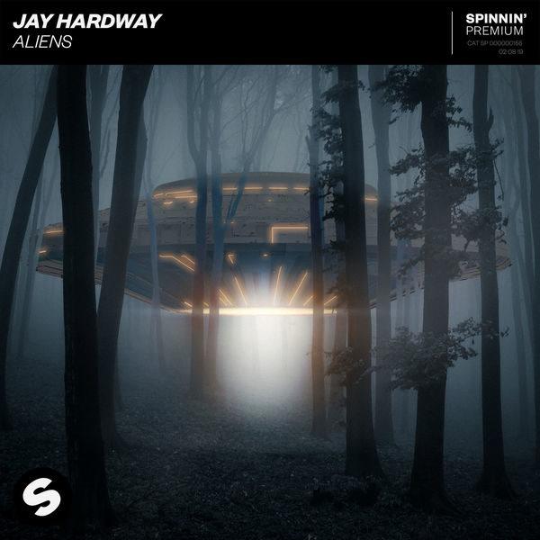 Aliens (Single) - Jay Hardway