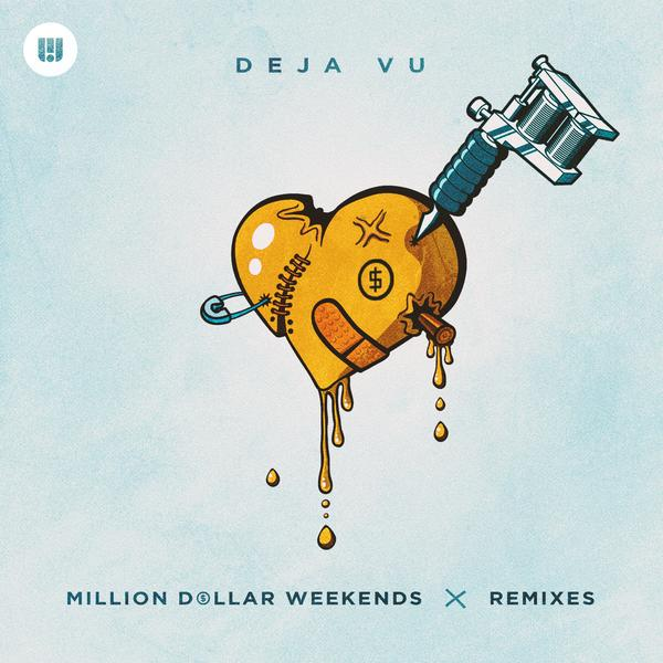 Deja Vu (Remixes) - Million Dollar Weekends