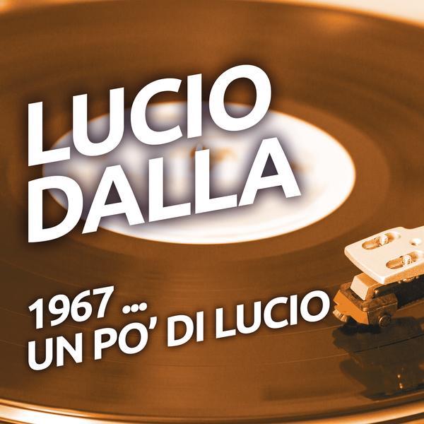 1967 ...un po' di Lucio - Lucio Dalla