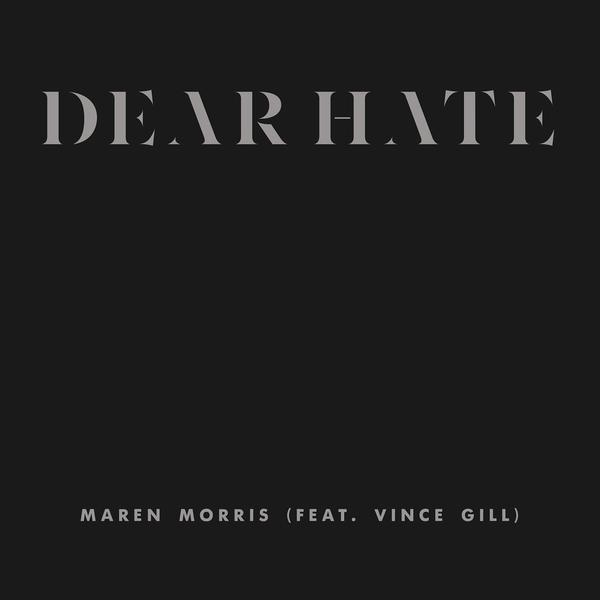 Dear Hate - Maren Morris