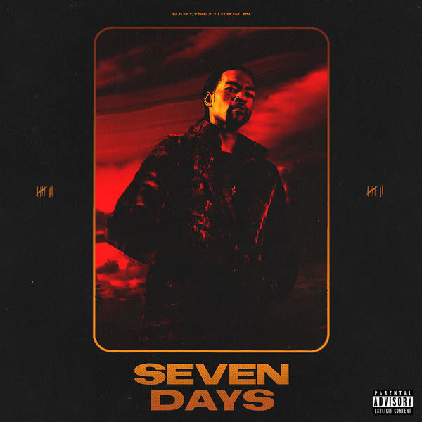 Seven Days - PARTYNEXTDOOR