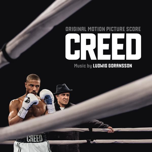 Creed (Original Motion Picture Score) - Ludwig Goransson