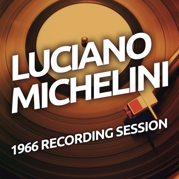 1966 Recording Session - Luciano Michelini