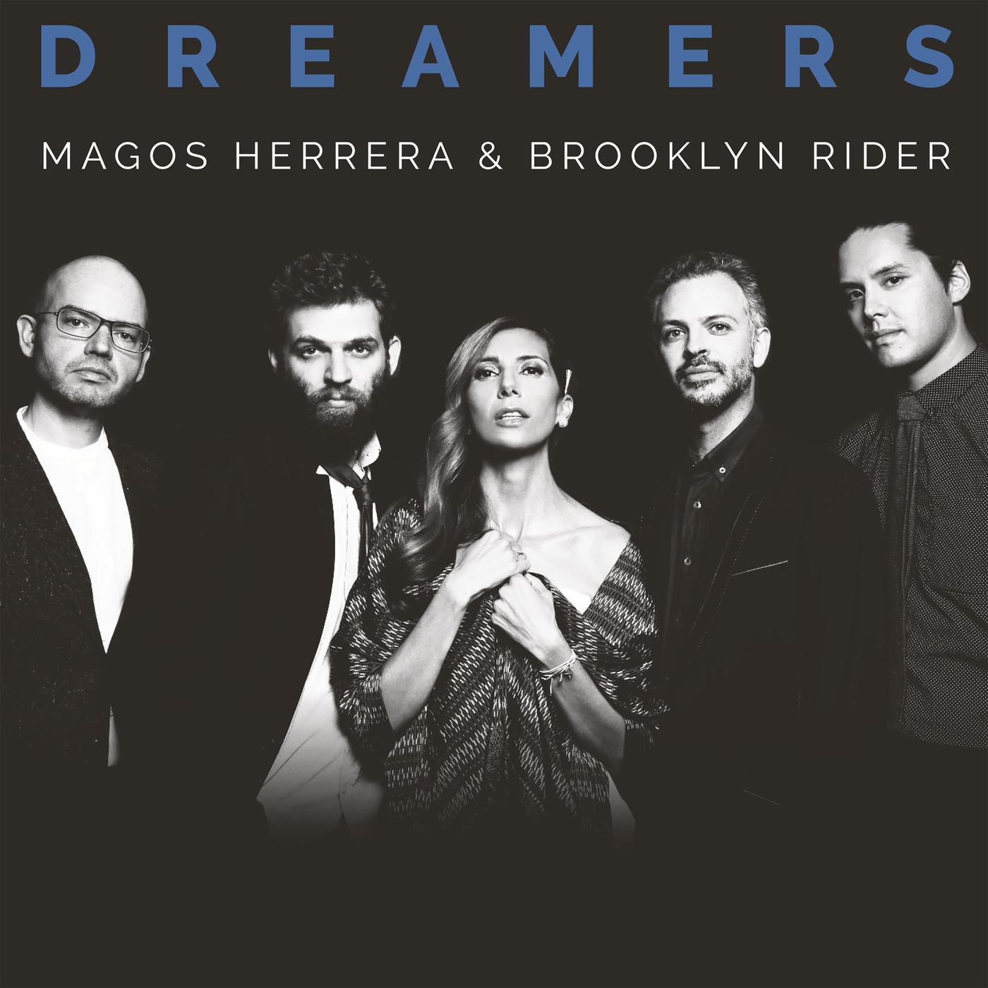 Dreamers - Magos Herrera