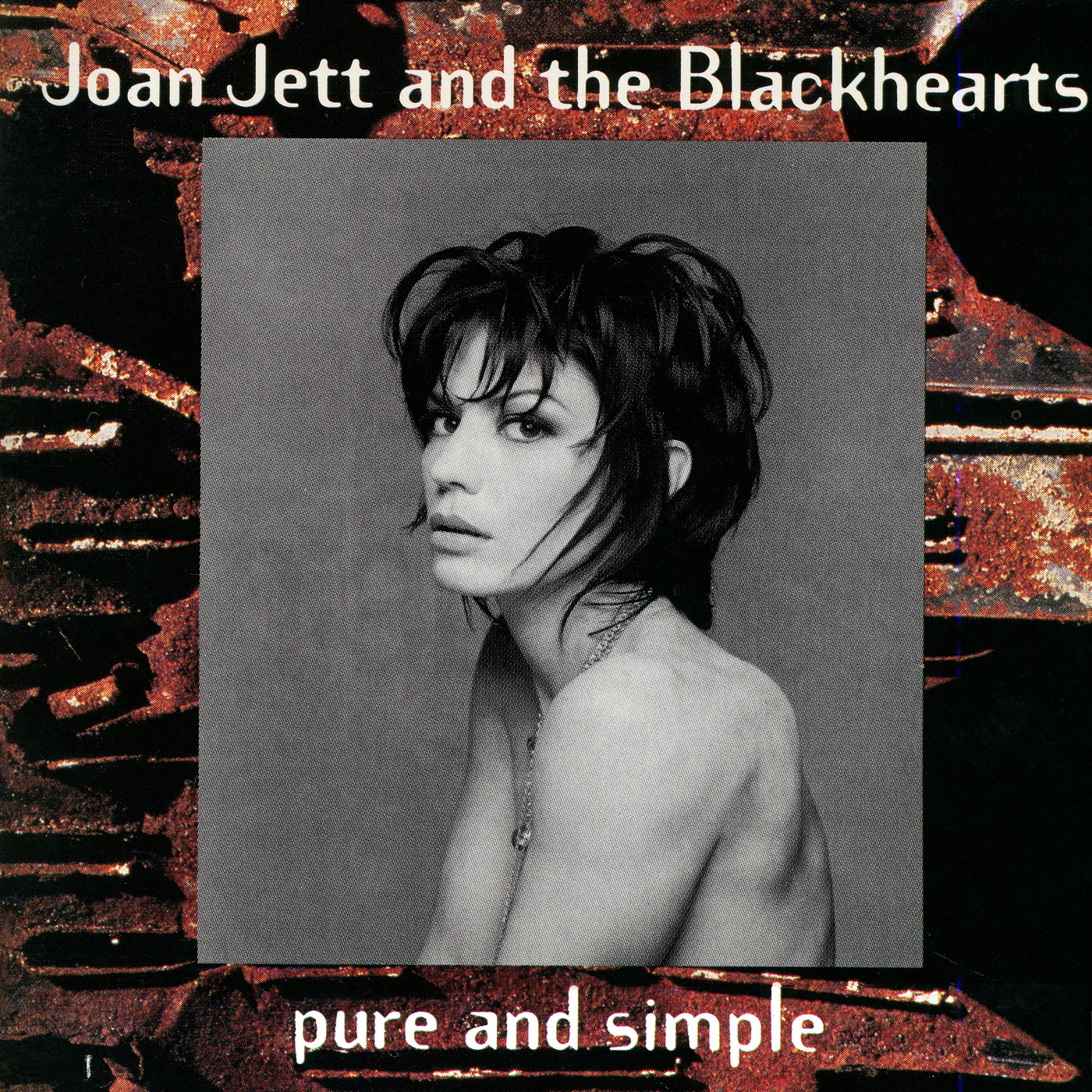 Pure and Simple - Joan Jett & The Blackhearts