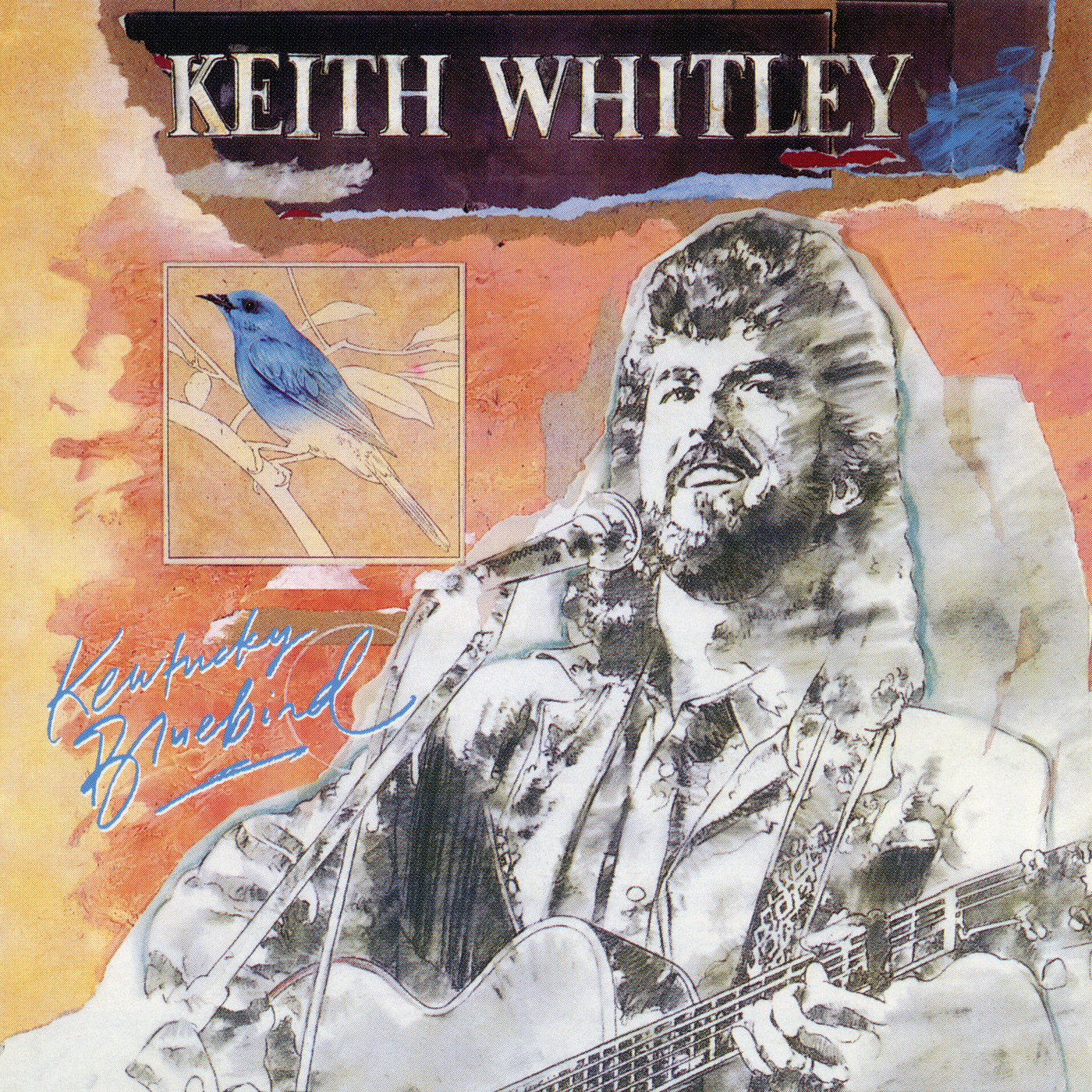 Kentucky Bluebird - Keith Whitley