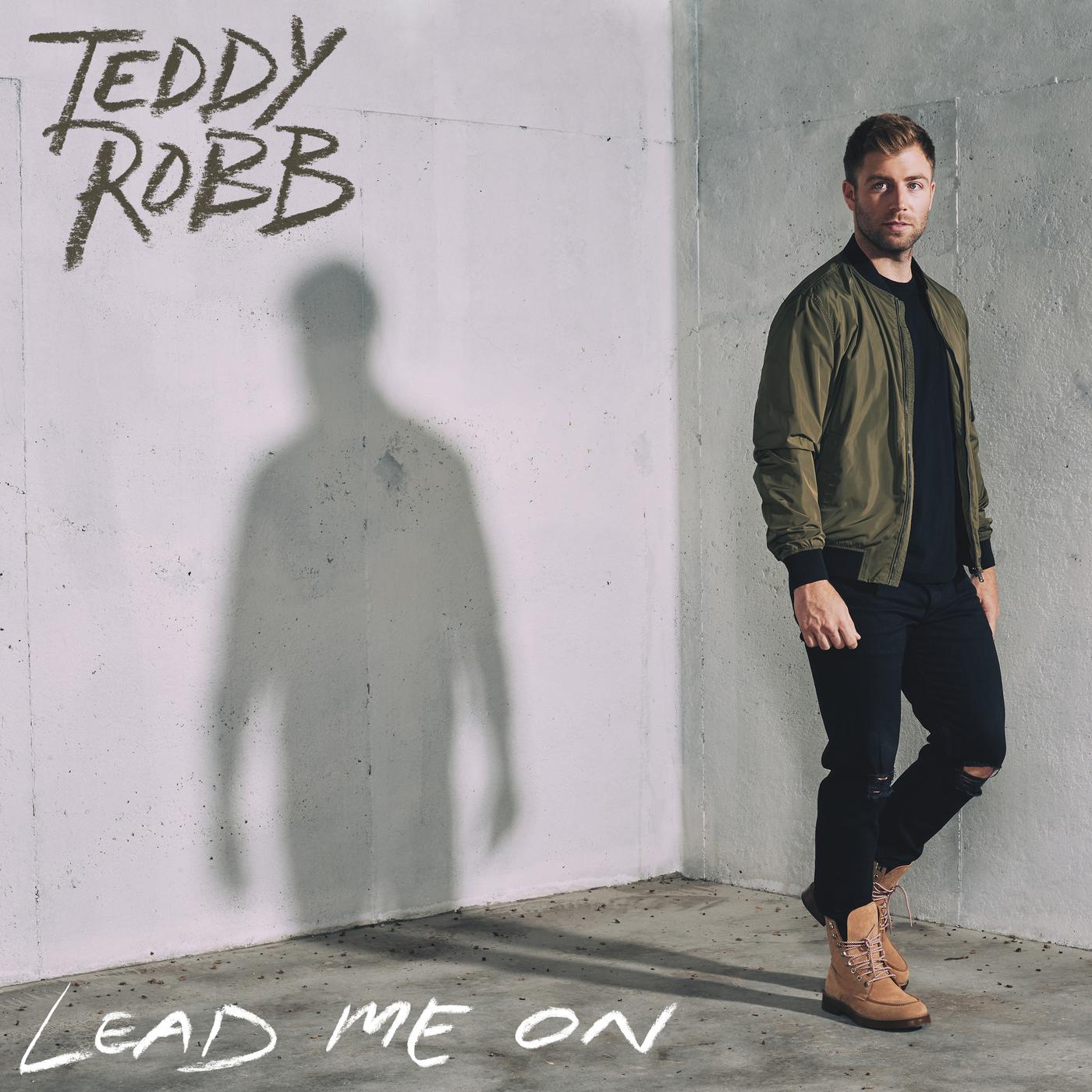 Lead Me On - Teddy Robb
