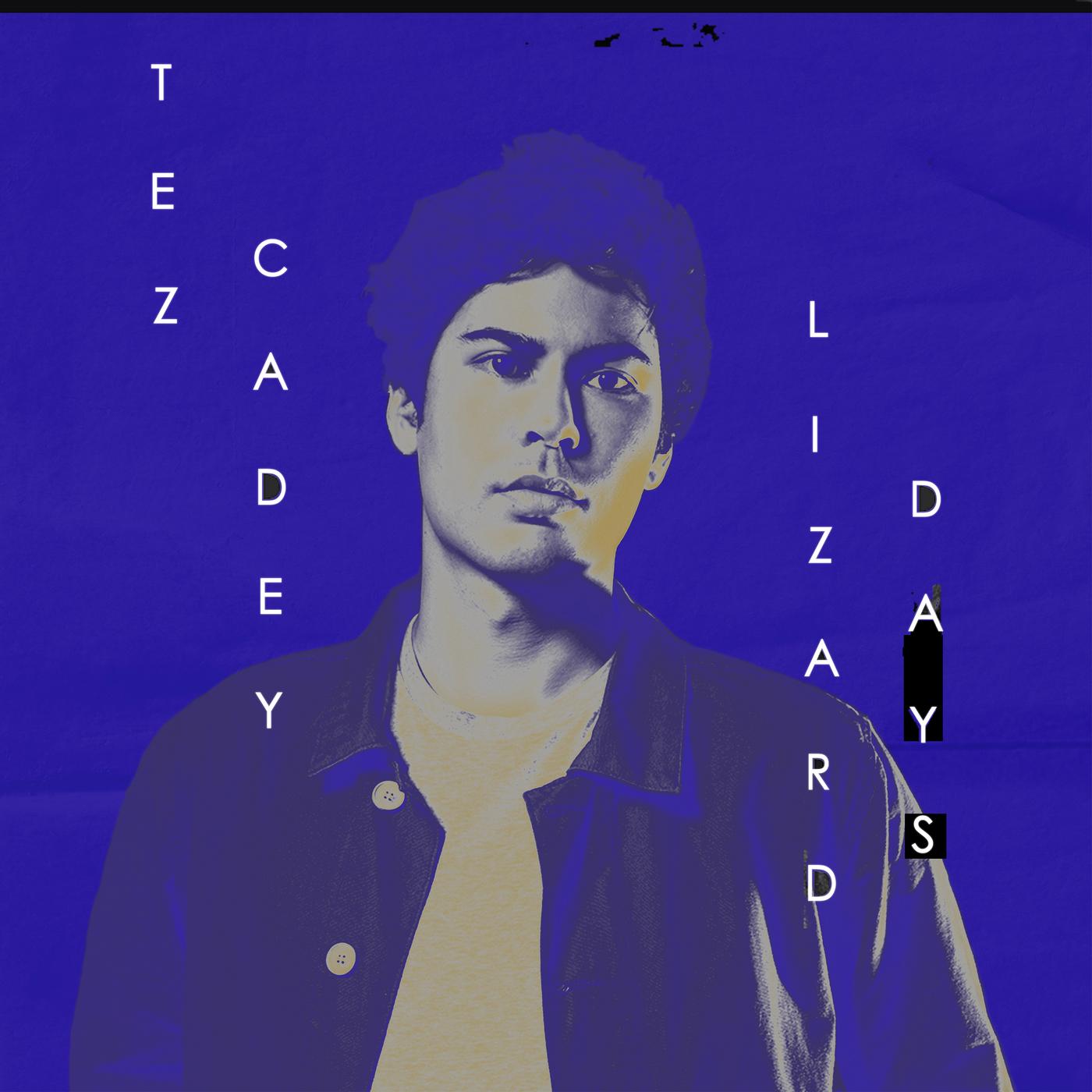 Lizard Days - Tez Cadey