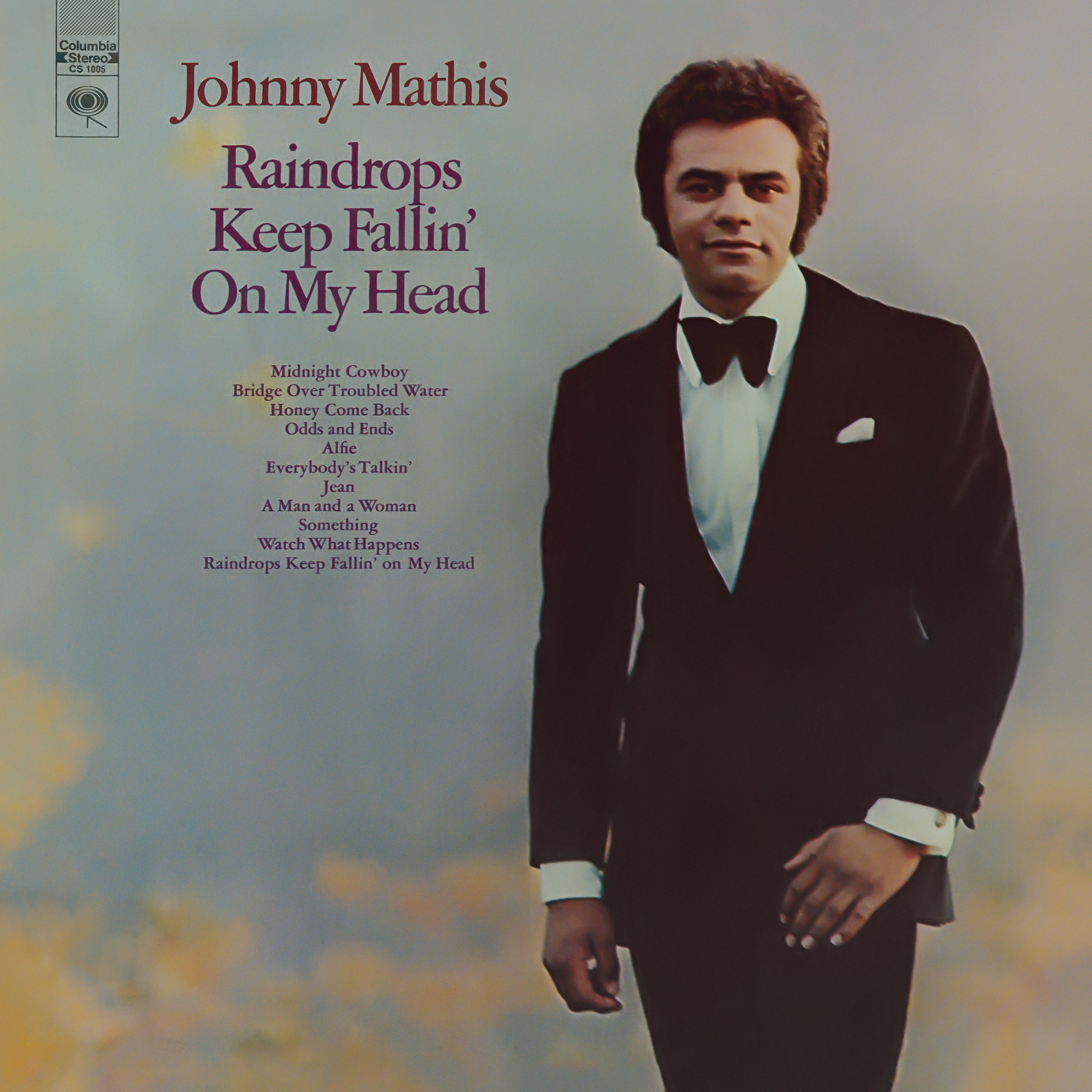 Raindrops Keep Fallin' On my Head' - Johnny Mathis