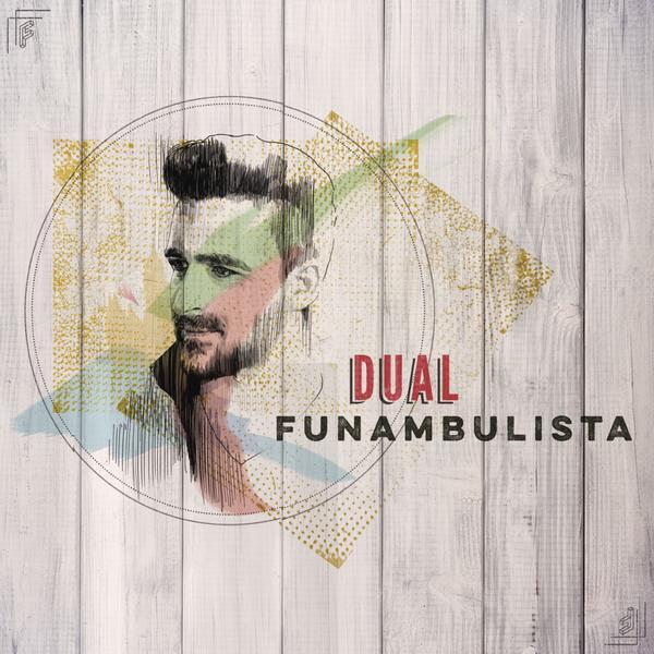Dual - Funambulista