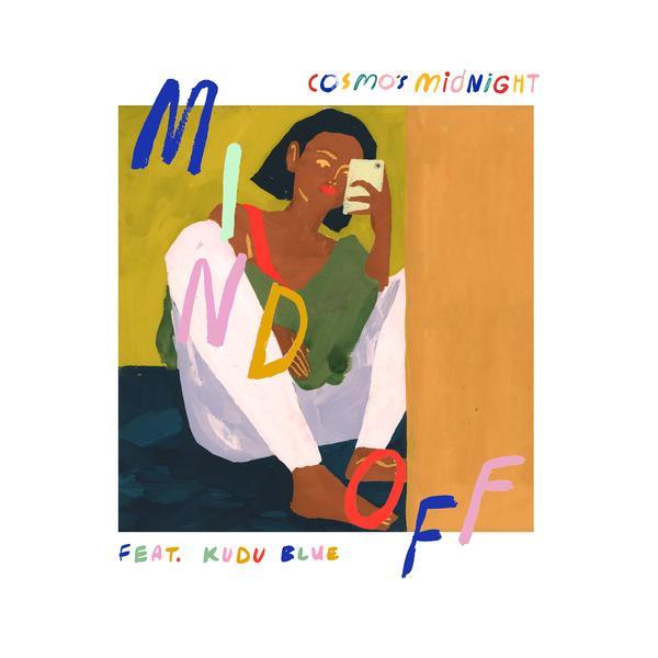 Mind Off - Cosmo's Midnight