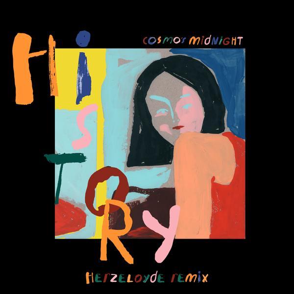History (Herzeloyde Remix) - Cosmo's Midnight