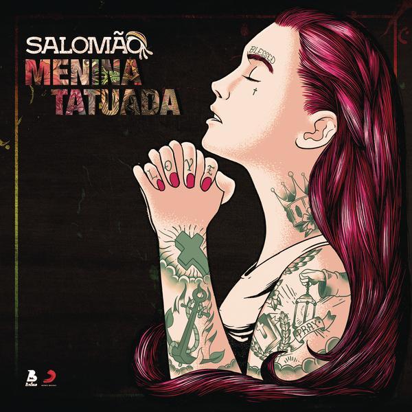 Menina Tatuada - Salomão