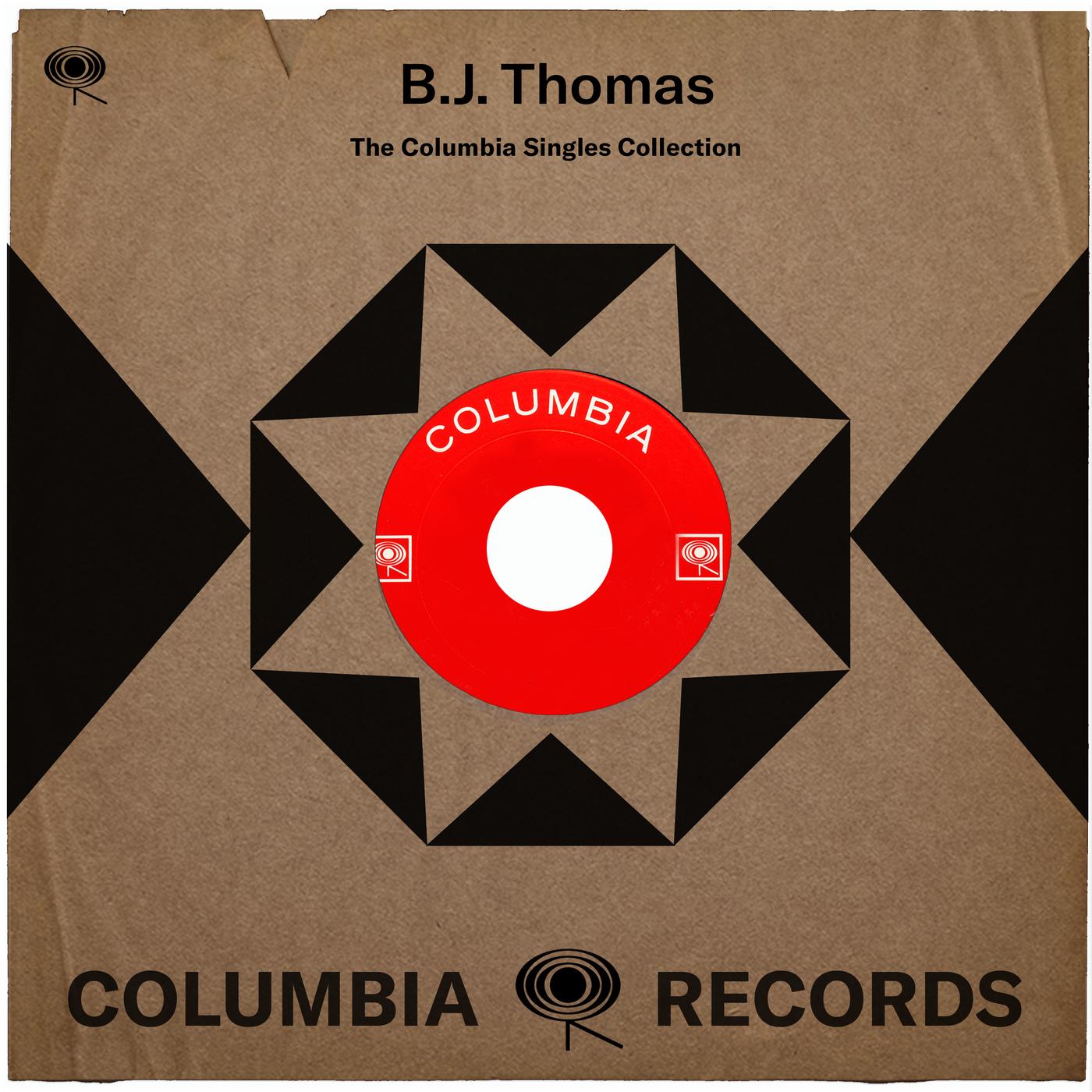 The Complete Columbia Singles - B.J. Thomas