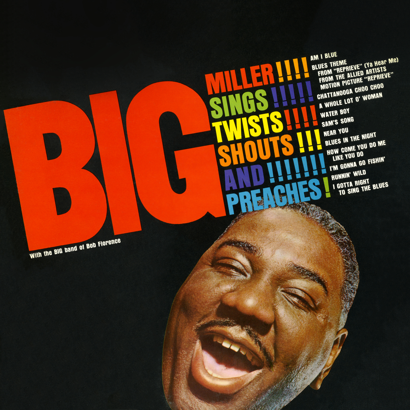 Sings, Twists, Shouts & Preaches - Big Miller