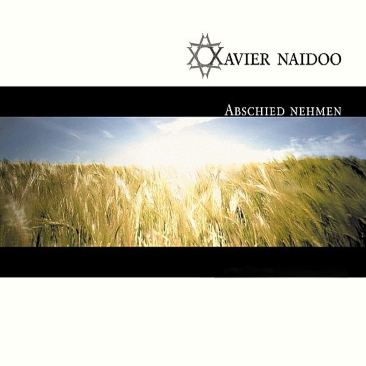 Abschied nehmen - Xavier Naidoo